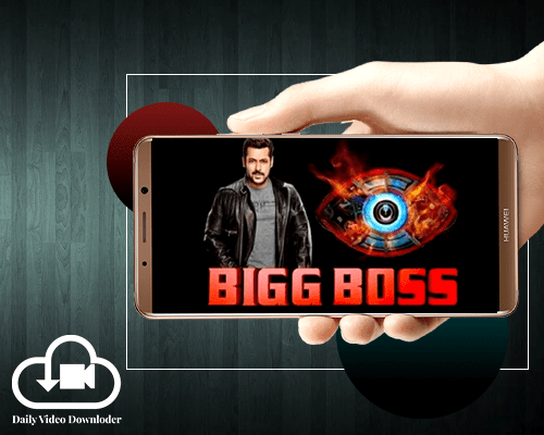 download BigBoss video from Mobile